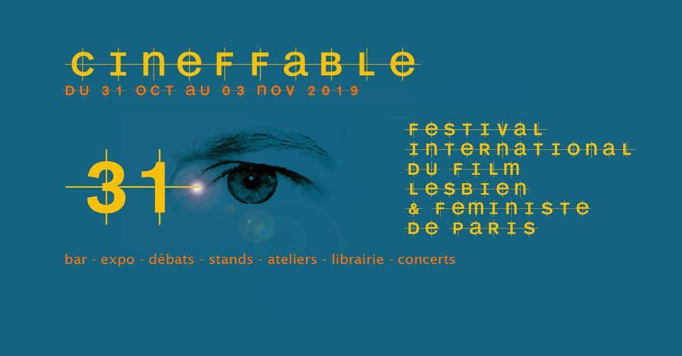 Cineffable  du 31 Octobre au 3 Novembre 2019à l'espace Reuilly à Paris
