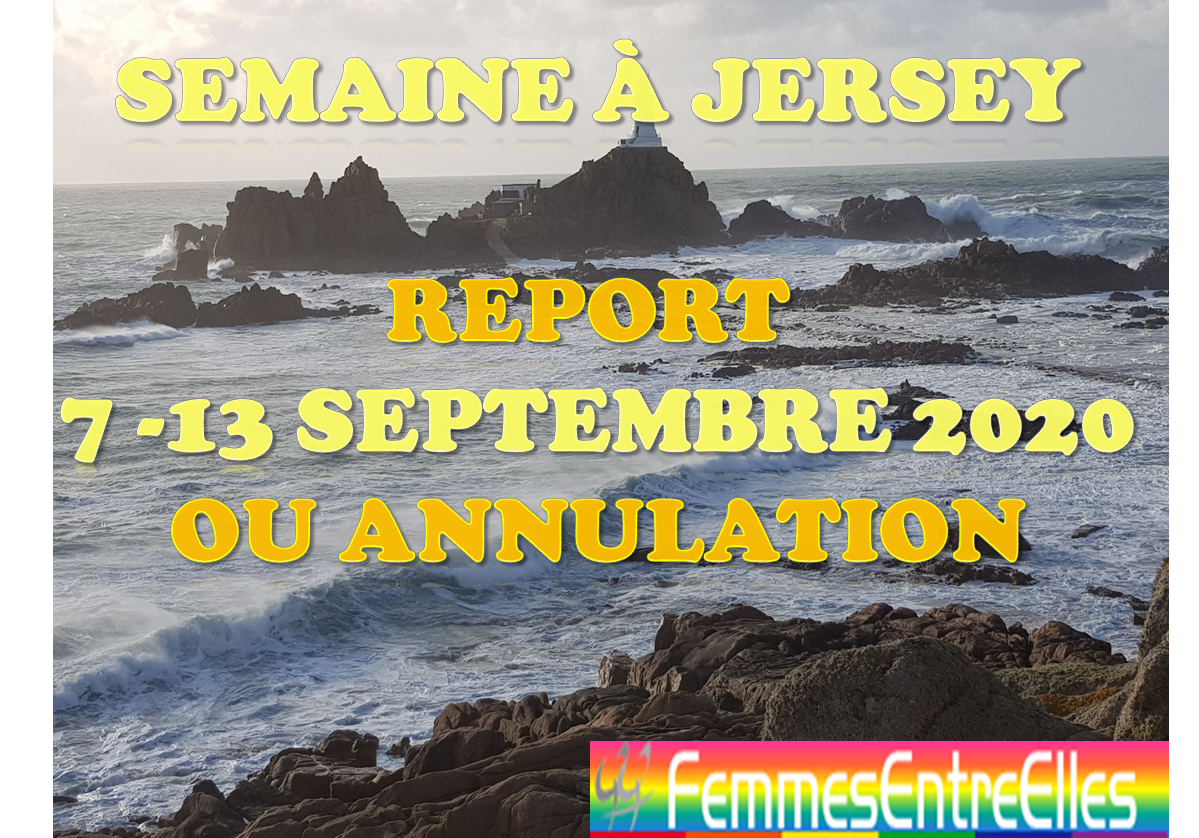 [FEE] semaine à Jersey report du 7 au 13 Septembre 2020 avec annulation tres probable