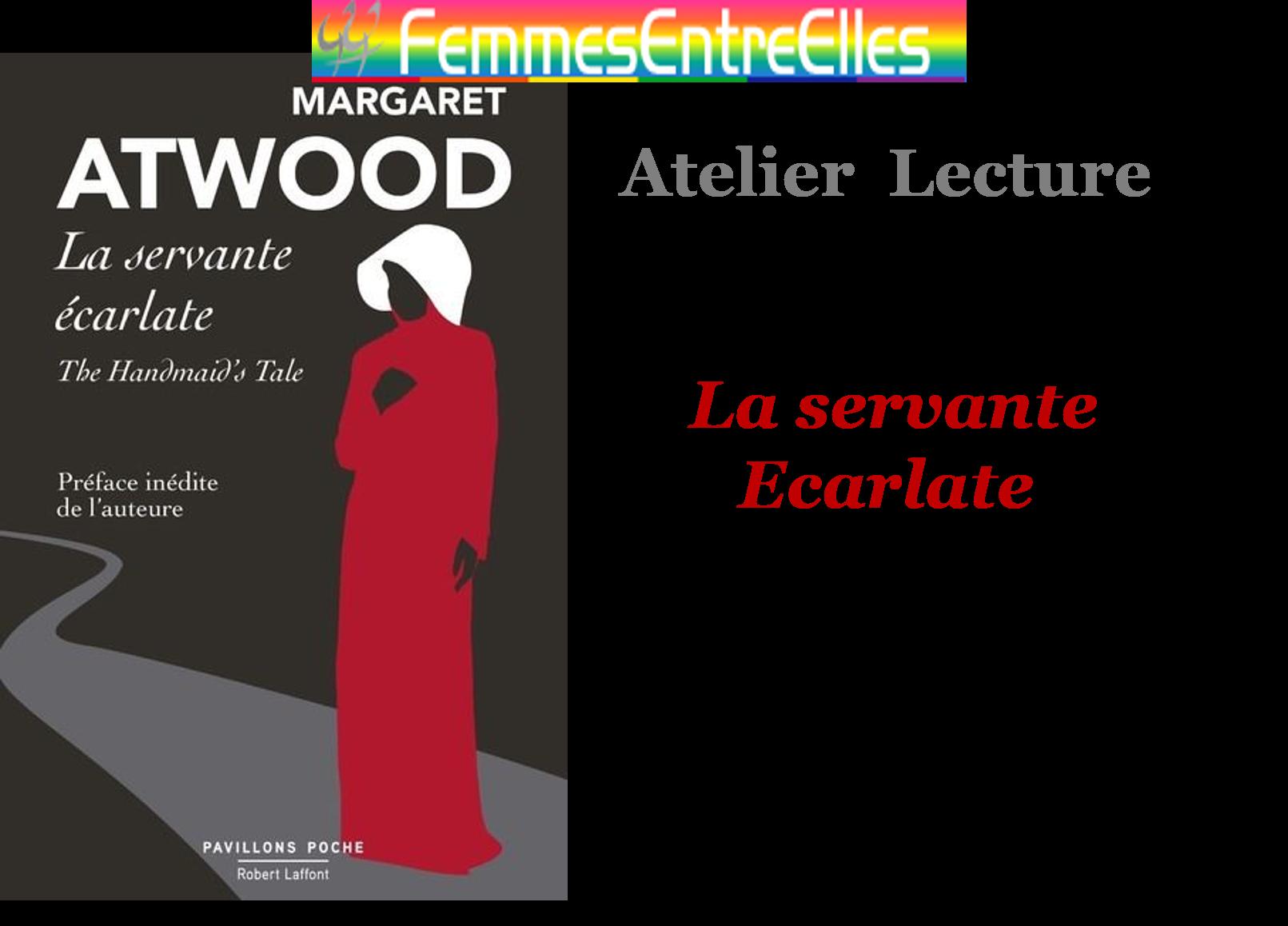 """[FEE] : Atelier lecture  samedi 9 Janvier 2021 à 17h au local """"La servante écarlate"""" de Margaret Atwood"""