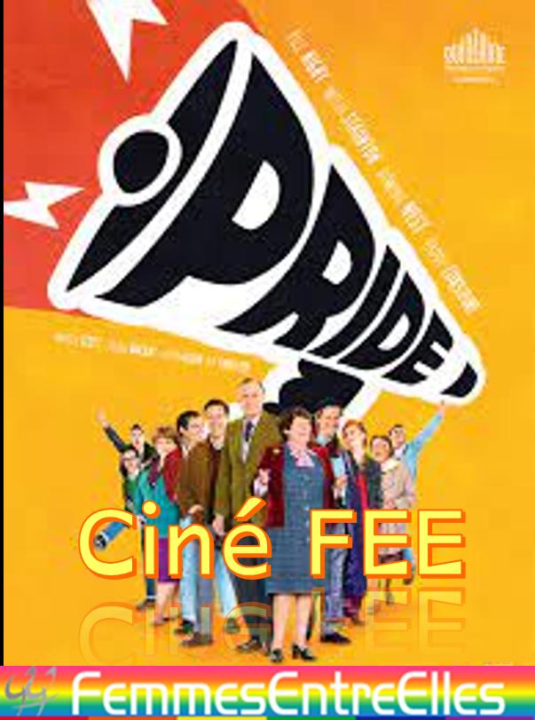 """Ciné-FEE """"Pride"""", jeudi 1er avril 2021 à 14h au local"""