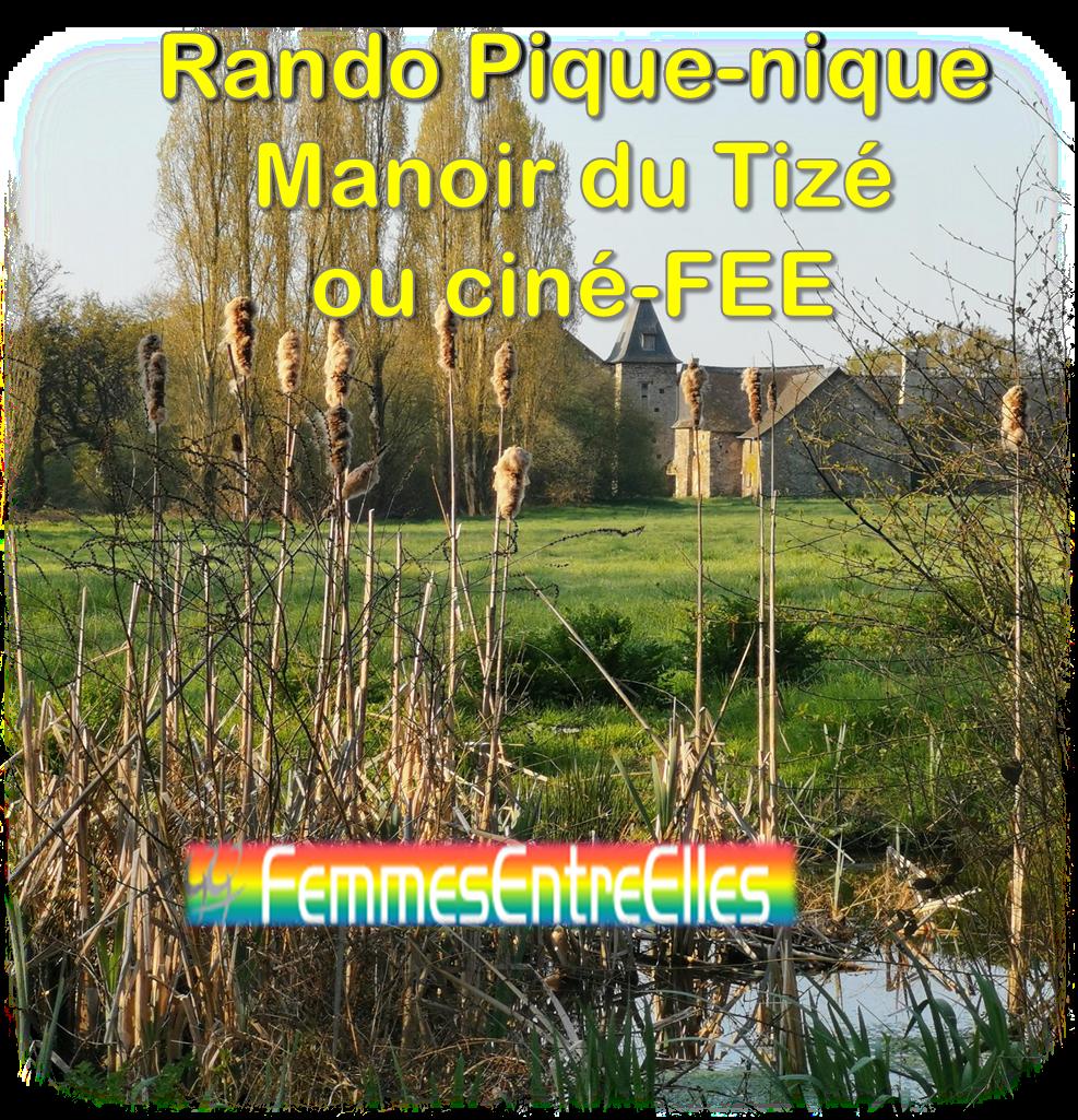Rando Pique-nique 2 Mai 2021 au Manoir du Tizé à Cesson ou ciné FEE