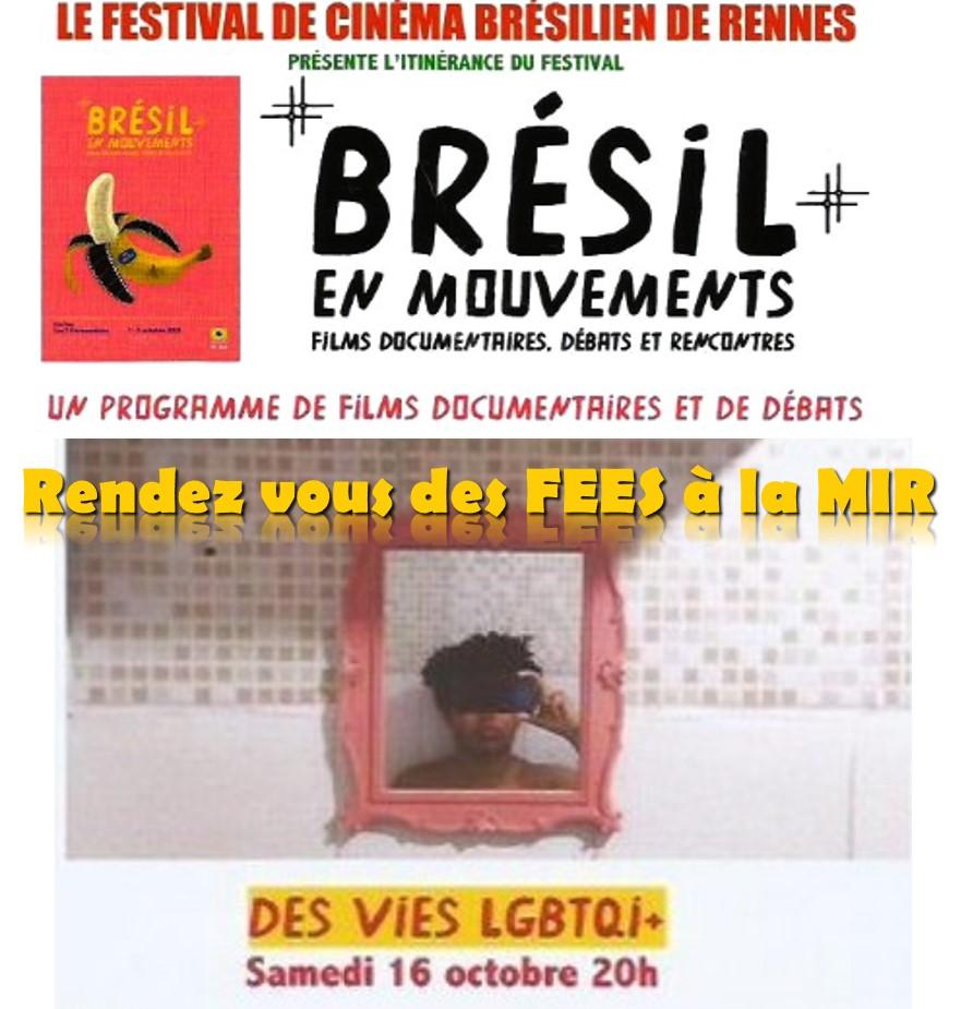 Ciné-FEE à la MIR autour des luttes Bresilles LGBTQI+  16 Octobre 2021, 20h