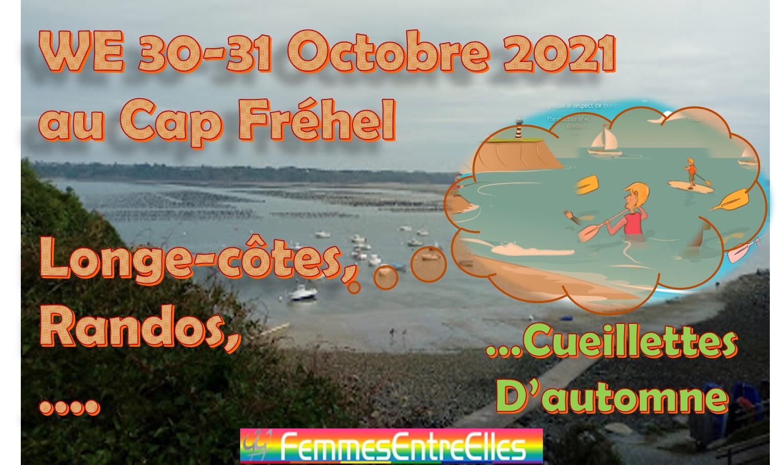 WE FEE  30-31 Octobre 2021 au Cap Fréhel
